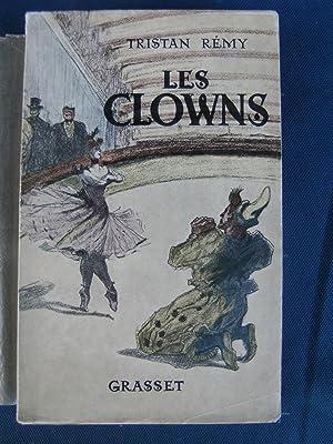 Les Clowns.: REMY Tristan.