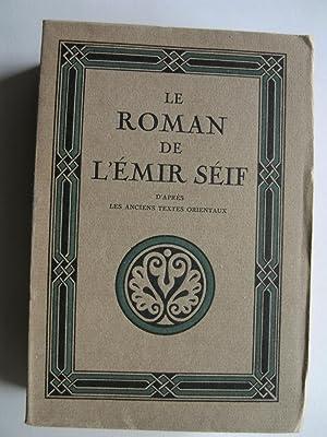 Le Roman de l'Emir Séif.: DEVENS André.