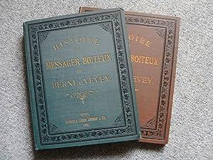 Histoire du véritable Messager Boiteux de Berne et Vevey. Histoire et origine 1708-1719.: ...