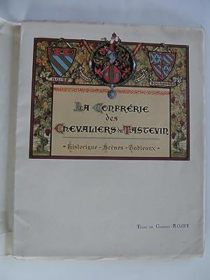 La Confrérie des Chevaliers du Tastevin. Historique, scènes, tableaux.: ROZET Georges...
