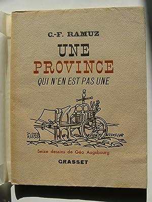Une Province qui n'en est pas une. Illustrations de Géa Augsbourg.: RAMUZ C. F.