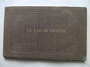 Le Lac de Genève. Album composé de 39 gravures sur bois hors-texte.