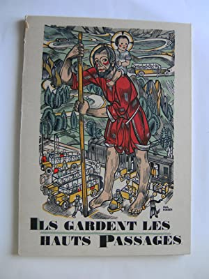 Ils gardent nos Cols. Saints patrons de nos cols alpestres.: PONCET L. chanoine.
