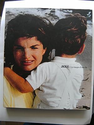 Jackie, les images d'une vie. Jackie Kennedy Onassis. Une biographie.: DHIERBIER Y.-B., ...