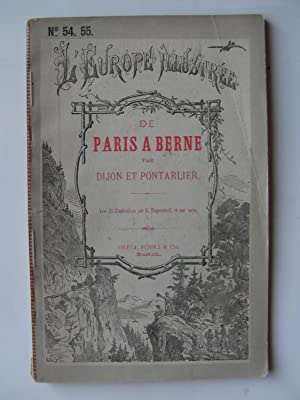 De Paris à Berne par Dijon et Pontarlier.