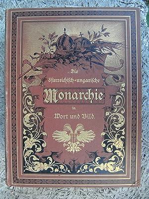 Die österreichisch-ungarische Monarchie in Wort und Bild. Uebersichtsband. 2 Abtheilung: ...