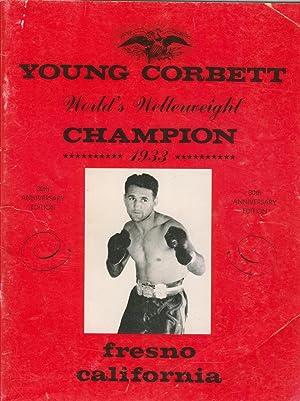 Young Corbett - World's Welterweight Champion 1933: Billy Mahoney