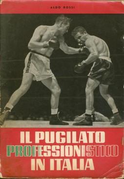 Il Pugilato Professionistico In Italia: Aldo Rossi