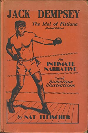 Jack Dempsey:the Idol Of Fistiana. An Intimate: Nat Fleischer