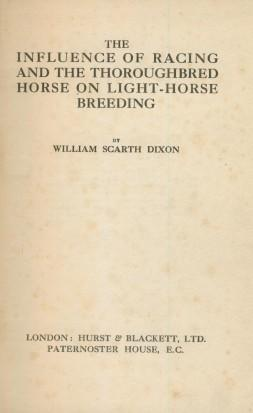 The Influence Of Racing And The Thoroughbred: William Scarth Dixon