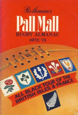 ROTHMANS PALL MALL RUGBY ALMANAC 1972-73: ROTHMANS RUGBY FOOTBALL