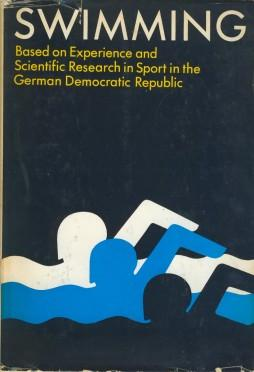 Swimming: Based On Experience And Scientific Research: Dr Gerhard Lewin