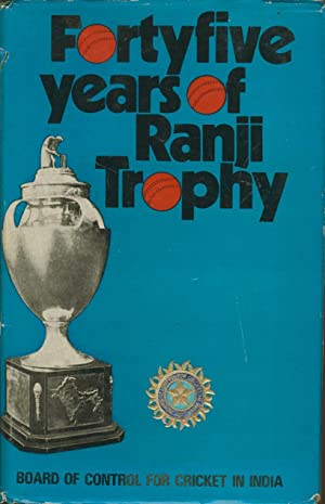 Forty-five Years Of Ranji Trophy. Vol. I: board Of Control