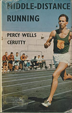 MIDDLE-DISTANCE RUNNING: Percy Wells CERUTTY