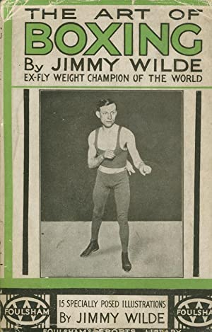 THE ART OF BOXING: Jimmy WILDE
