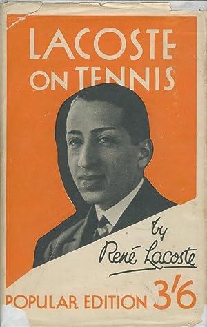 LACOSTE ON TENNIS: Rene LACOSTE