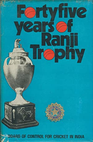 FORTY-FIVE YEARS OF RANJI TROPHY. VOL. II: Board of Control