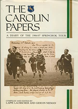 THE CAROLIN PAPERS: A DIARY OF THE: Lappe LAUBSCHER &