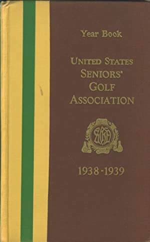 UNITED STATES SENIORS' GOLF ASSOCIATION YEAR BOOK: United States Seniors'