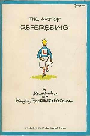 THE ART OF REFEREEING: A HANDBOOK FOR: Humphrey Francis ELLIS