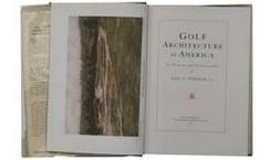 GOLF ARCHITECTURE IN AMERICA: ITS STRATEGY AND: George Clifford THOMAS