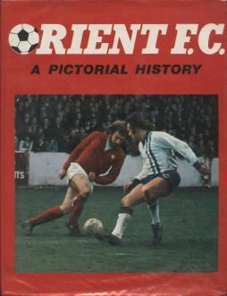 Orient Fc: A Pictorial History: Neil Kaufman &