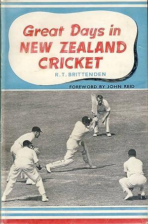 Great Days In New Zealand Cricket: Richard Trevor Brittenden