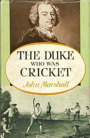 The Duke Who Was Cricket: John Marshall