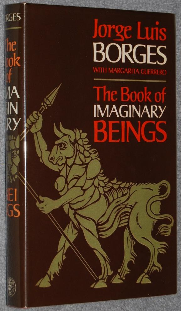 Jorge Luis Borges Book Of Imaginary Beings