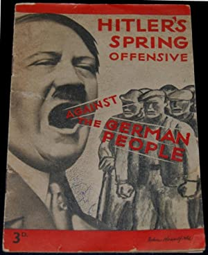 Hitler's Spring Offensive Against the German People: Lord Wedgwood (foreword)