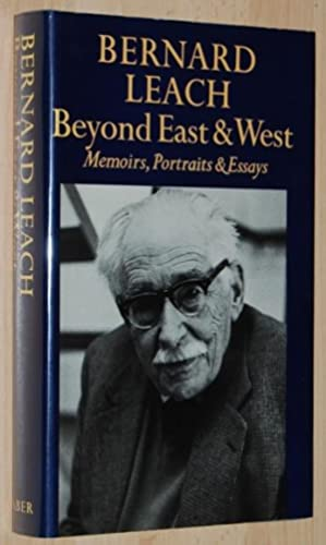 Beyond East and West : Memoirs, Portraits and Essays