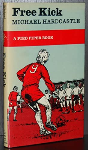 Free Kick (A Pied Piper Book)
