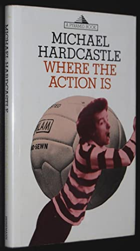Where the Action Is (Pyramid Books)