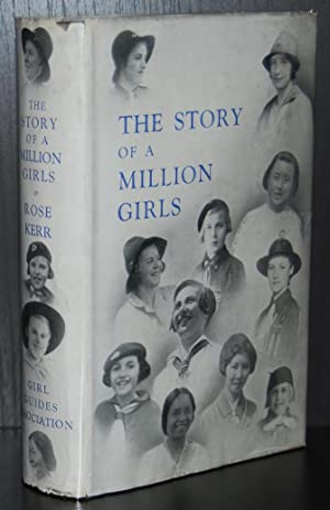 The Story of a Million Girls : Kerr, Rose (compiler)