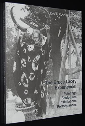 The Bruce Lacey Experience : Paintings, Sculptures, Installations, Performances