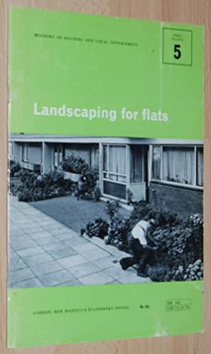 Landscaping for Flats : The Treatment of Ground Space on High Density Housing Estates (Design Bul...