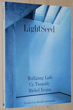 Lightseed : Wolfgang Laib, Cy Twombly, Michel: Harald Szeemann ;