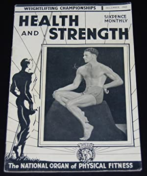 Health and Strength, December 1945, vol. LXXIV, new series no. 51