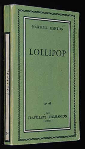 Lollipop (Traveller's Companion Series ; no. 64) [aka Candy]