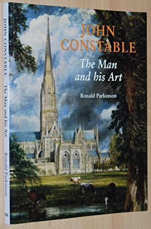 John Constable : The Man and his Art