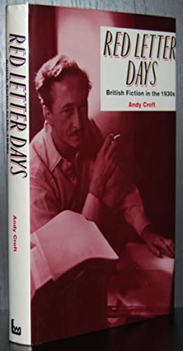 Red Letter Days : British Fiction in the 1930s