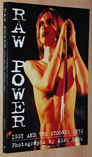 Raw Power : Iggy & the Stooges 1972