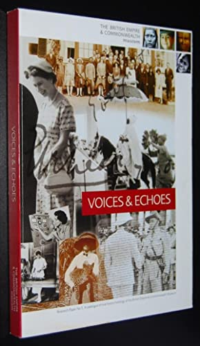 Voices and echoes : a catalogue of oral history holdings of the British Empire & Commonwealth Museum