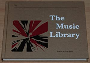 The Music Library : Graphic Art and: Jonny Trunk