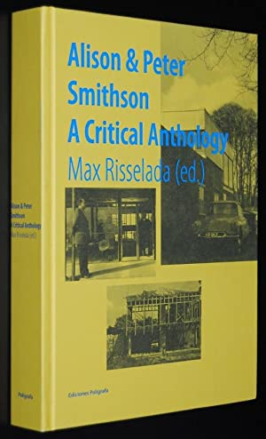 Alison & Peter Smithson : A Critical Anthology