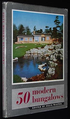 Fifty Modern Bungalows: Walter, Felix (editor)