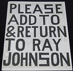 Please Add to and Return to Ray Johnson