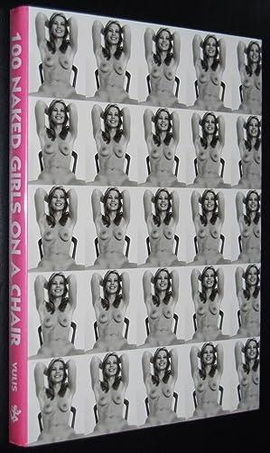 100 Naked Girls on a Chair: Vulis, Ralf