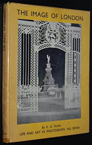 The Image of London : A Hundred Photographs (Life and Art in Photograph ; no. 7)
