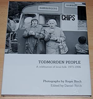 Todmorden People : A Celebration of Local Folk 1973-1996